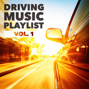 Driving Music Playlist, Vol. 1 Albümü