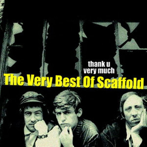Thank U Very Much - The Very Best Of The Scaffold - Scaffold