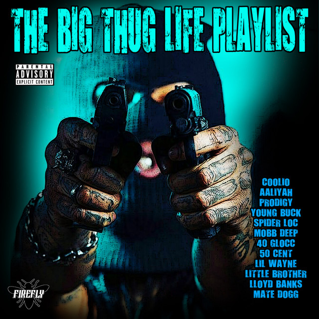 The Big Thug Playlist