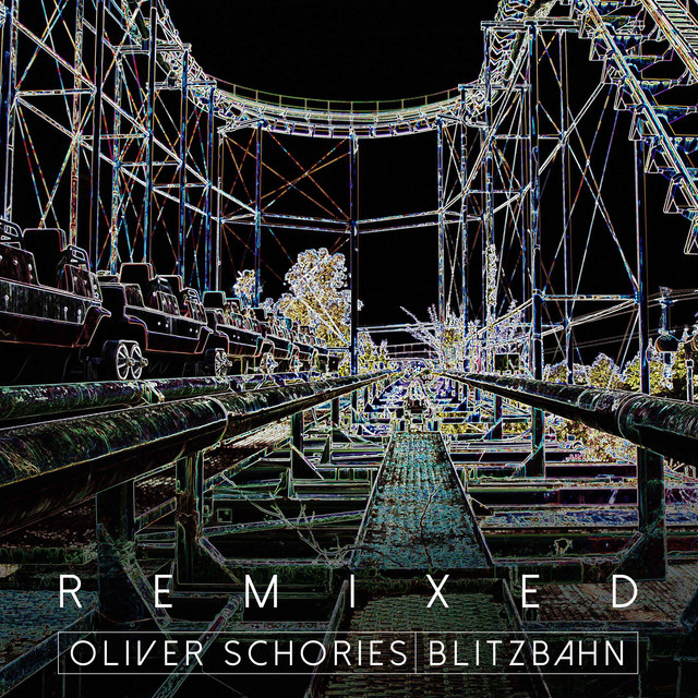 Album cover for Blitzbahn Remixed by Oliver Schories