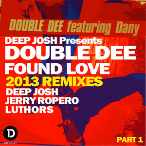 Found Love (2013 Remixes Part 1) album