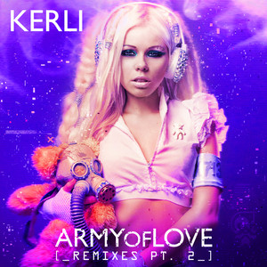 Army of Love (Remixes, Pt. 2)