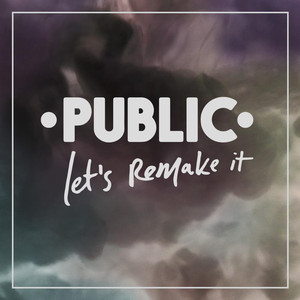Let's Remake It - PUBLIC