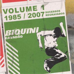 Volume 1 - 1985 / 2007 - Biquini Cavadão