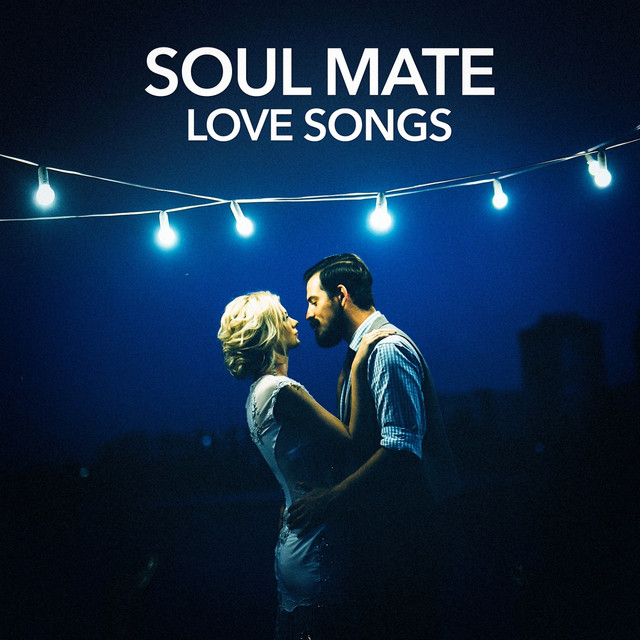 Soul Mate Love Songs