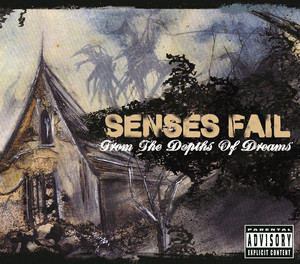 From The Depths Of Dreams - Senses Fail