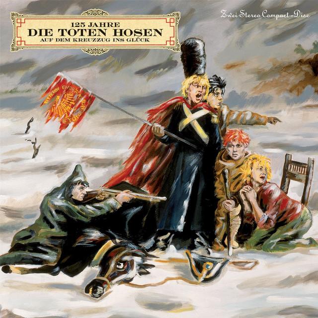Die Toten Hosen Auf dem Kreuzzug ins Glück [Jubiläumsedition Remastered] album cover