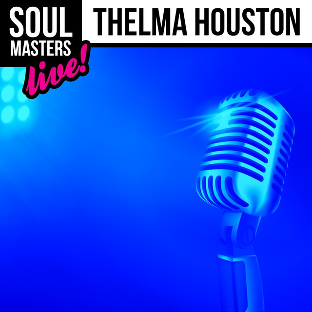 Soul Masters: Thelma Houston (Live)