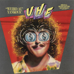 UHF: Weird Al Yankovic Albumcover