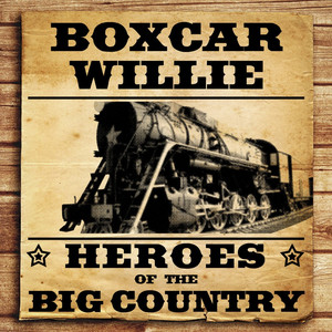 Heroes of the Big Country - Boxcar Willie album