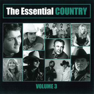 The Essential Country Volume 3
