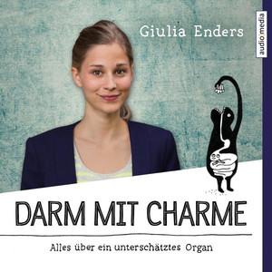 Darm mit Charme (Alles über ein unterschätztes Organ) Audiobook