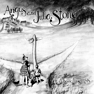A Book Like This - Angus And Julia Stone