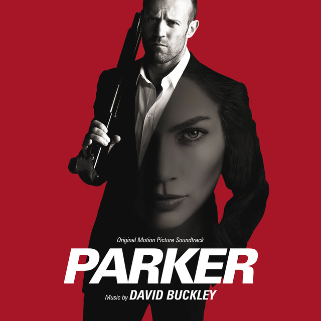 Parker (Original Motion Picture Soundtrack)