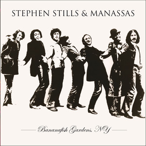 Live - Bananafish Gardens Ny. 16Th April 1973 (Remastered) [feat. Stephen Stills]