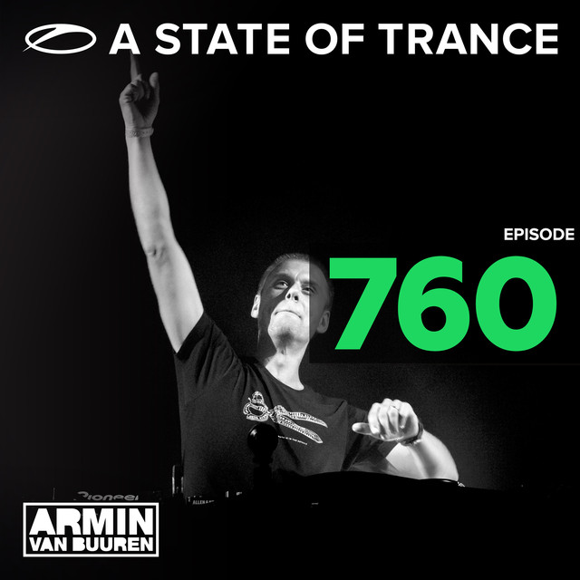 A State Of Trance Episode 760