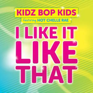 I Like It Like That feat. Hot Chelle Rae Albumcover