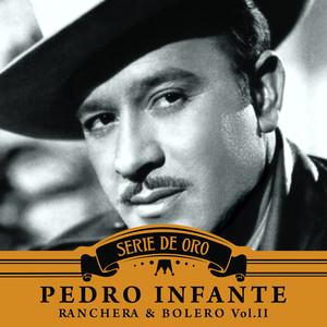 Ranchera y Bolero, Vol. II - Pedro Infante