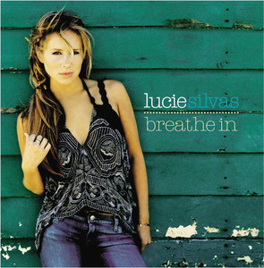 Breathe In - Lucie Silvas