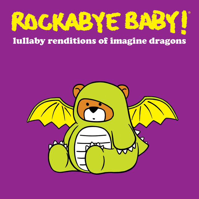 Album cover for Lullaby Renditions of Imagine Dragons by Rockabye Baby!