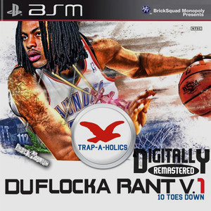 DuFlocka Rant 1 (10 Toes Down) Albümü