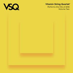 VSQ Performs the Hits of 2016 Vol. 2