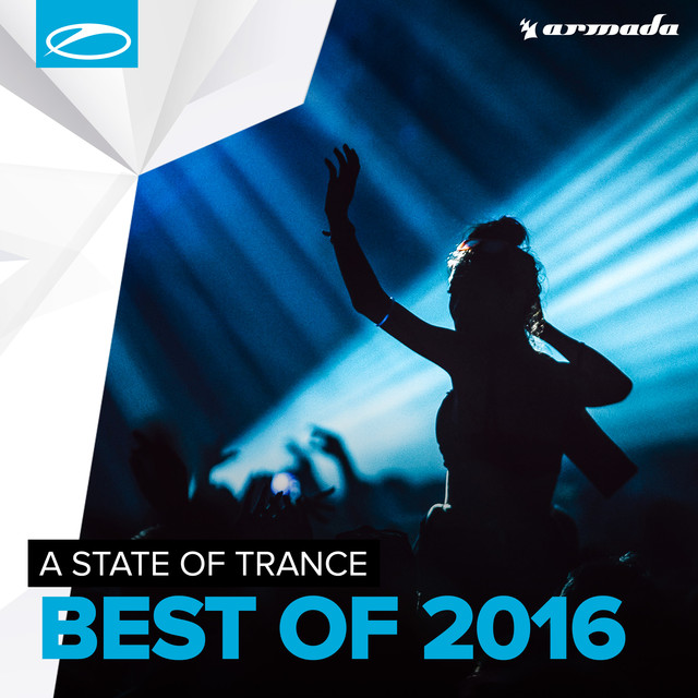 Armin van Buuren presents A State Of Trance - Best Of 2016