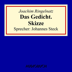 Das Gedicht. Skizze Audiobook