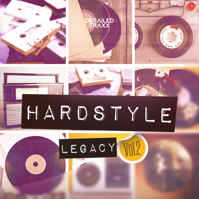 Hardstyle Legacy Vol.2 (Hardstyle Classics)