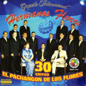 30 Exitos El Pachangon De Los Flores album