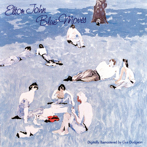 Blue Moves - Elton John