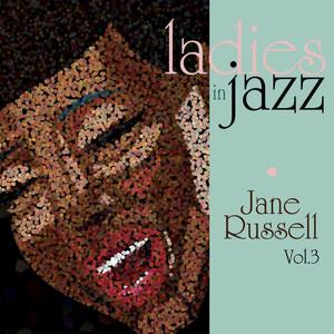 Ladies In Jazz - Jane Russell Vol 3 album