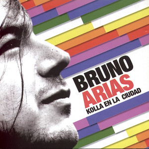 Kolla En La Ciudad - Bruno Arias