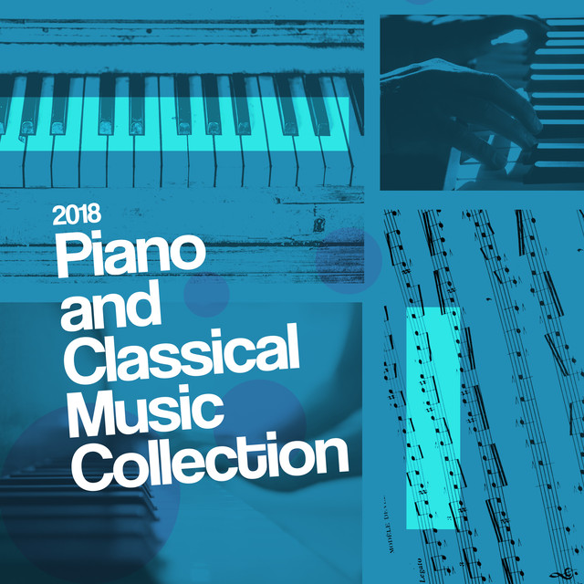 2018 Piano and Classical Music Collection