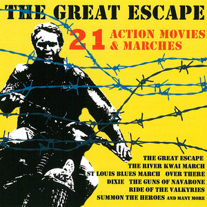 The Great Escape - 21 Action Movies & Marches Albümü
