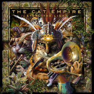 Steal the Light - The Cat Empire