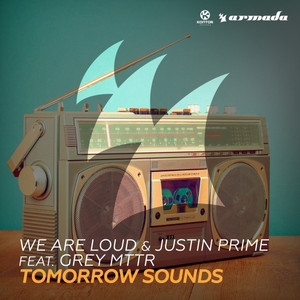 Tomorrow Sounds (feat. Grey MTTR) Albümü