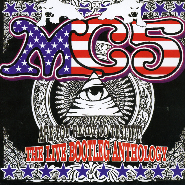 MC5 Are You Ready to Testify: The Live Bootleg Anthology album cover