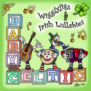 Baby Celtic - Wigglyjigs & Irish Lullabies album