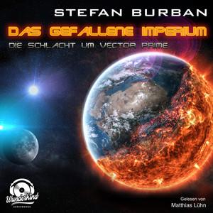 Die Schlacht um Vector Prime - Das gefallene Imperium, Band 2 (ungekürzt) Audiobook