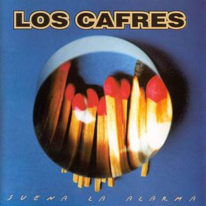 Suena La Alarma - Los Cafres