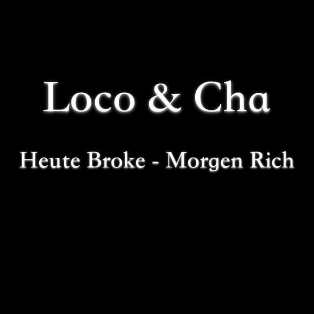 Heute Broke - Morgen Rich