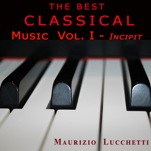 The Best Classical Music Vol. I - Incipit - Beethoven, Ludwig Van