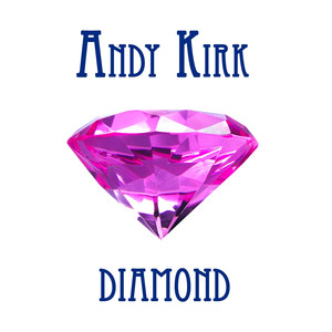 Andy Kirk Diamond album