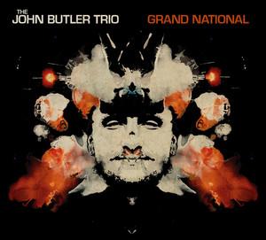 Grand National  - John Butler Trio