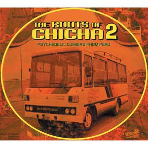 The Roots of Chicha 2 album