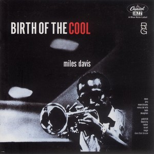 Birth Of The Cool (Rudy Van Gelder Edition) Albumcover