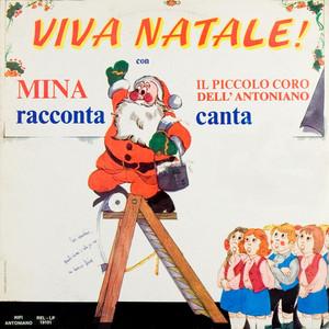 Viva Natale! - Mina racconta, canta il piccolo coro dell'Antoniano album