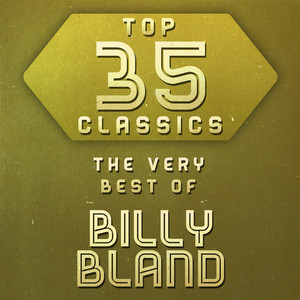 Top 35 Classics - The Very Best of Billy Bland album
