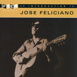An Introduction To Jose Feliciano Albumcover